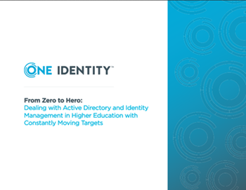 oneidentity-Dealing with AD and Identity Management in HigherEd