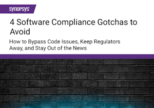 Synopsys - 4 Software Compliance Gotchas to Avoid