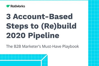 3 Account-Based Steps to (Re)build 2020 Pipeline