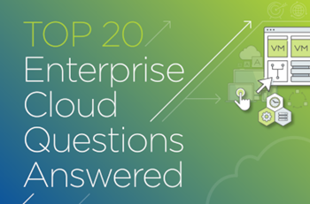 Nutanix Top 20 Enterprise Cloud Questions Answered